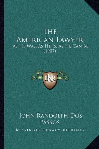 The American Lawyer – 1907!