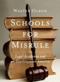 Law Schools Ideas 'Catastrophically Bad for America'