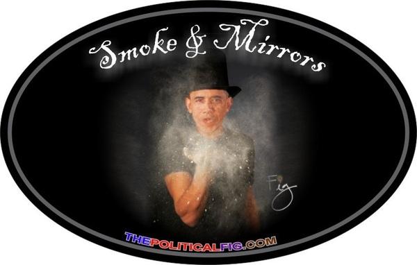 Obama Smoke-Mirrors